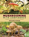 BK322 Mushrooming with Confidence